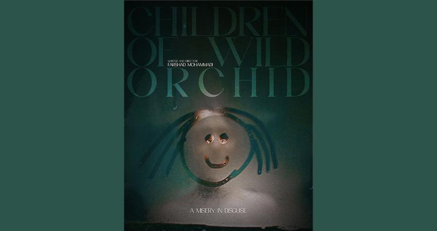 فیلم کوتاه «فرزندان ارکیده وحشی» آماده نمایش شد
